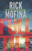 Book Cover Image. Title: Full Tilt, Author: Rick Mofina