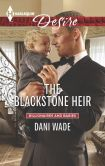 Book Cover Image. Title: The Blackstone Heir (Harlequin Desire Series #2355), Author: Dani Wade