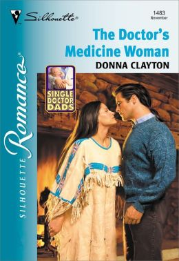 The Doctor's Medicine Woman