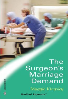 The Surgeon's Marriage Demand