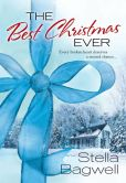 Book Cover Image. Title: The Best Christmas Ever, Author: Stella Bagwell