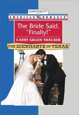 The Bride Said,