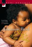 Book Cover Image. Title: She's My Baby, Author: Adrianne Byrd