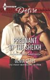 Book Cover Image. Title: Pregnant by the Sheikh (Harlequin Desire Series #2363), Author: Olivia Gates