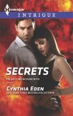 Book Cover Image. Title: Secrets (Harlequin Intrigue Series #1552), Author: Cynthia Eden