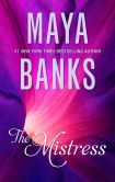 Book Cover Image. Title: The Mistress, Author: Maya Banks