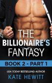 The Billionaire's Fantasy - Part 1