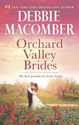 Orchard Valley Brides: A Romance Novel Norah\Lone Star Lovin'
