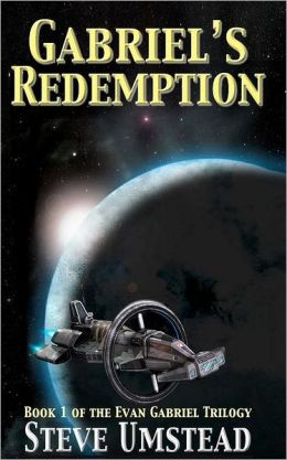 Gabriel's Redemption: Book 1 of the Evan Gabriel Trilogy