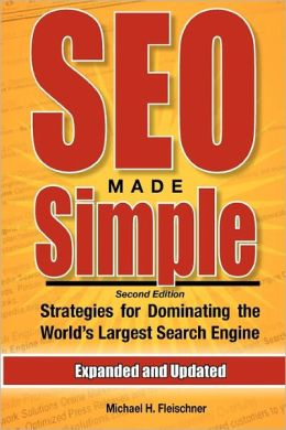 *NEW!* SEO Made Simple 2nd Edition eBook: Strategies For Dominating The World's Largest Search Engine