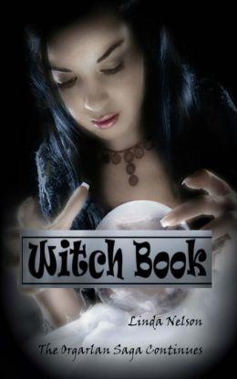 Witch Book: (Orgarlan Saga: Book 2)