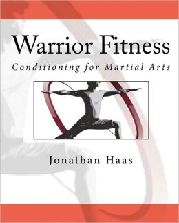 Warrior Fitness: Conditioning for Martial Arts