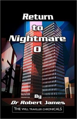 Return to Nightmare O: The Will Traveller Chronicals