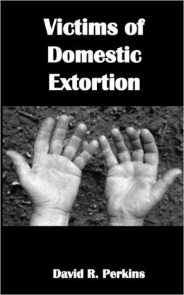 Victims of Domestic Extortion