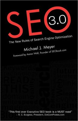 SEO 3. 0 - the New Rules of Search Engine Optimization