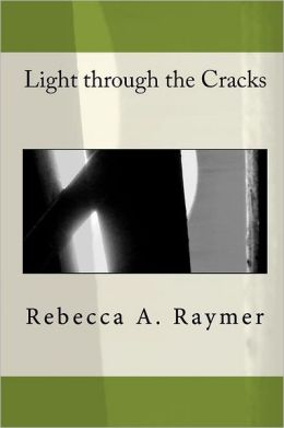 Light Through the Cracks