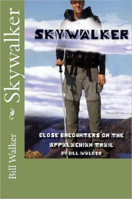 Skywalker--Close Encounters on the Appalachian Trail