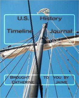 U. S. History Timeline Journal