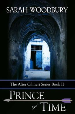 Prince of Time (Book Two in the After Cilmeri series)