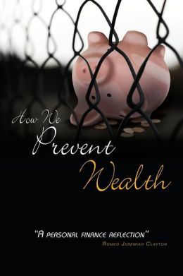 How We Prevent Wealth: A Personal Finance Reflection