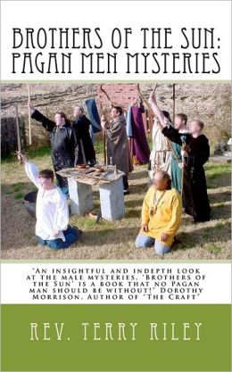 Brothers of the Sun: Pagan Men Mysteries