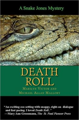 Death Roll: A Snake Jones Zoo Mystery