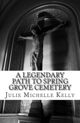 A Legendary Path to Spring Grove Cemetery