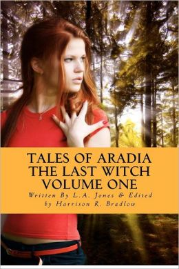 Tales of Aradia: The Last Witch, Volume 1
