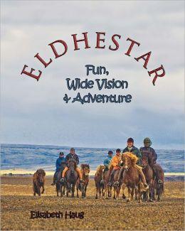 Eldhestar: fun, wide vision, and Adventure