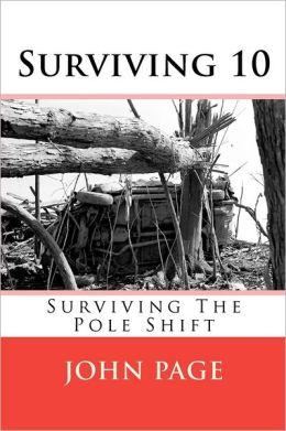 Surviving 10: Surviving the Pole Shift