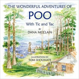 The Wonderful Adventures of Poo with Tic and Tac