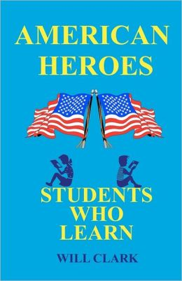 American Heroes: Students Who Learn