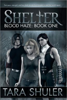 Shelter (Blood Haze: Book One): A Paranormal Vampire Romance