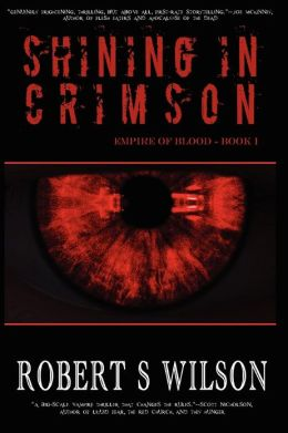 Shining in Crimson: Empire of Blood Book One