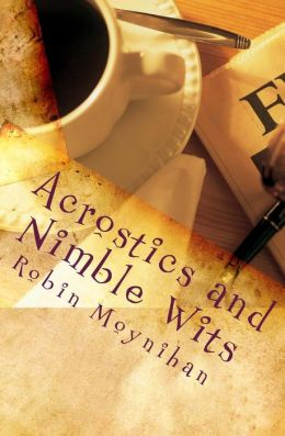 Acrostics and Nimble Wits: Poetry Just for Fun