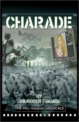 Charade: The Will Traveller Chronicals