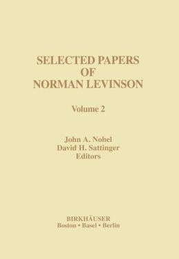 Selected Papers of Norman Levinson: Volume 2