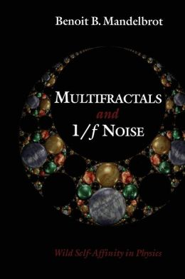 Multifractals and 1/f Noise: Wild Self-Affinity in Physics (1963-1976)