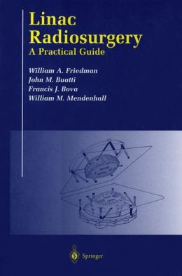 Linac Radiosurgery: A Practical Guide