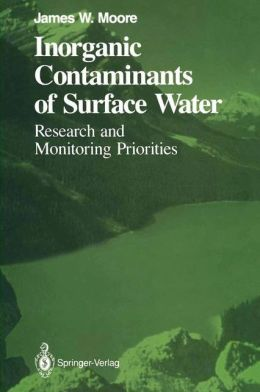 Inorganic Contaminants of Surface Water: Research and Monitoring Priorities