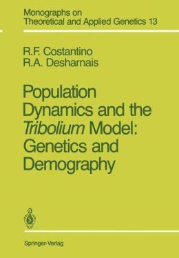 Population Dynamics and the Tribolium Model: Genetics and Demography