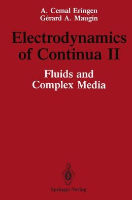 Electrodynamics of Continua II: Fluids and Complex Media