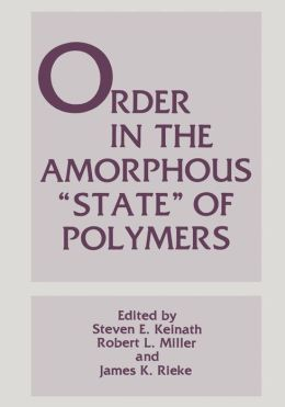 Order in the Amorphous ''State'' of Polymers