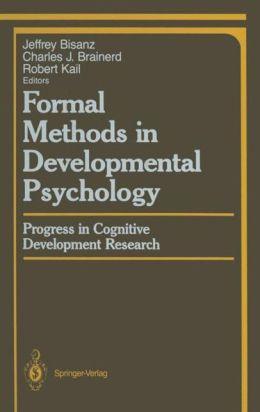 Formal Methods in Developmental Psychology: Progress in Cognitive Development Research