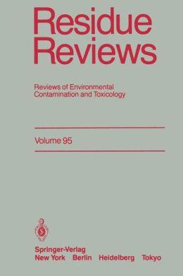 Residue Reviews: Reviews of Environmental Contamination and Toxicology