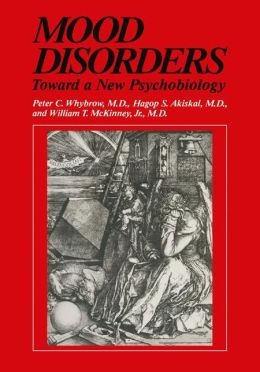 Mood Disorders: Toward a New Psychobiology
