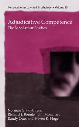 Adjudicative Competence: The MacArthur Studies