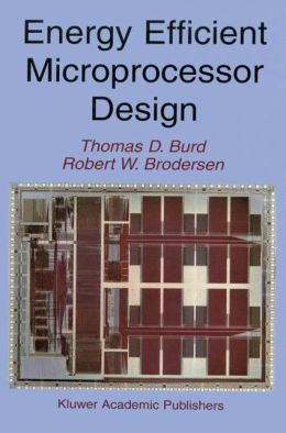 Energy Efficient Microprocessor Design