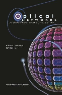 Optical Networks: Architecture and Survivability