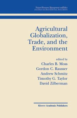 Agricultural Globalization Trade and the Environment